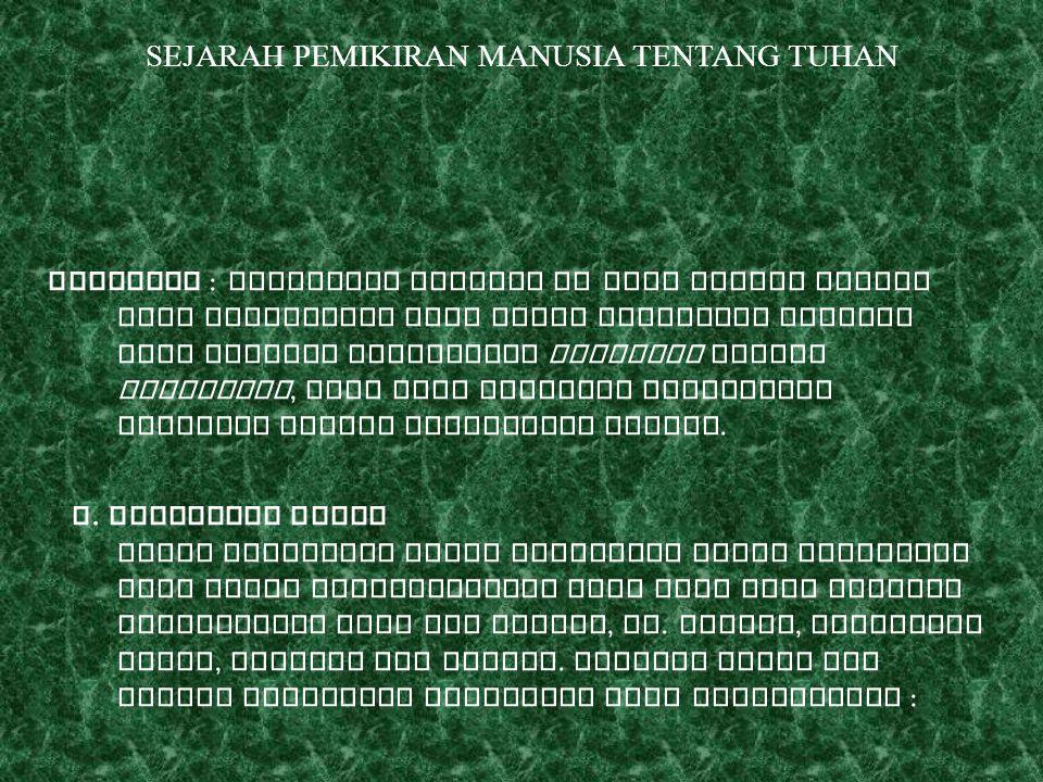 SEJARAH PEMIKIRAN MANUSIA TENTANG TUHAN