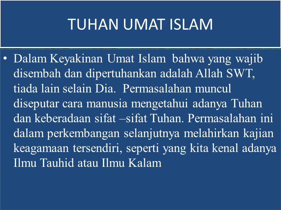 TUHAN UMAT ISLAM