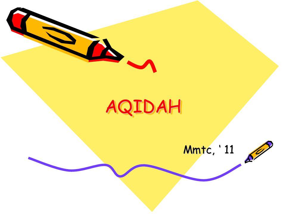 AQIDAH Mmtc, ' 11