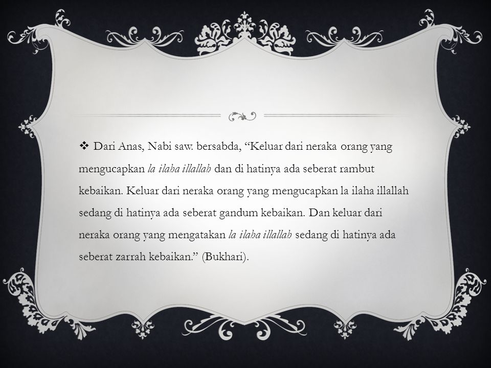 Dari Anas, Nabi saw.