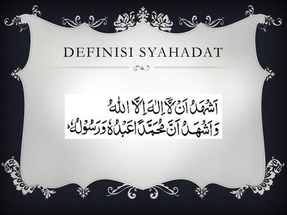 Definisi Syahadat