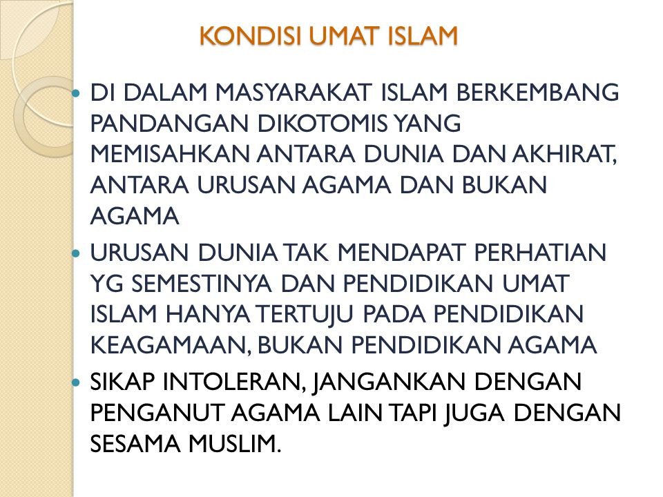 KONDISI UMAT ISLAM