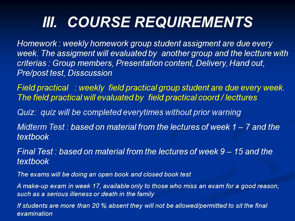 III. COURSE REQUIREMENTS