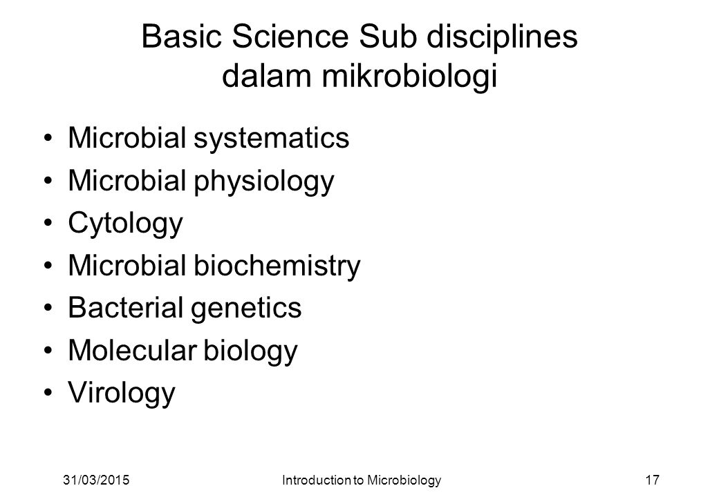Basic Science Sub disciplines dalam mikrobiologi