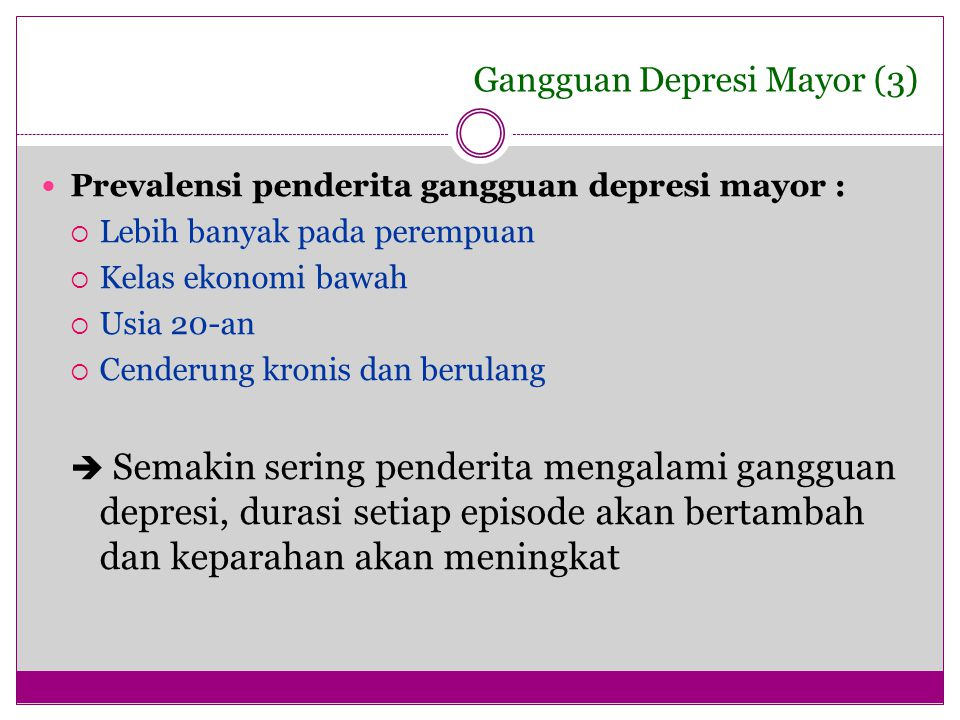 Gangguan Depresi Mayor (3)