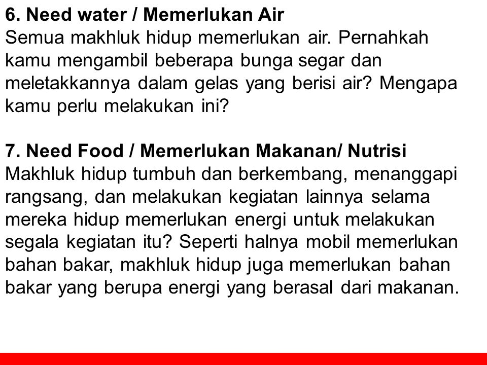 6. Need water / Memerlukan Air