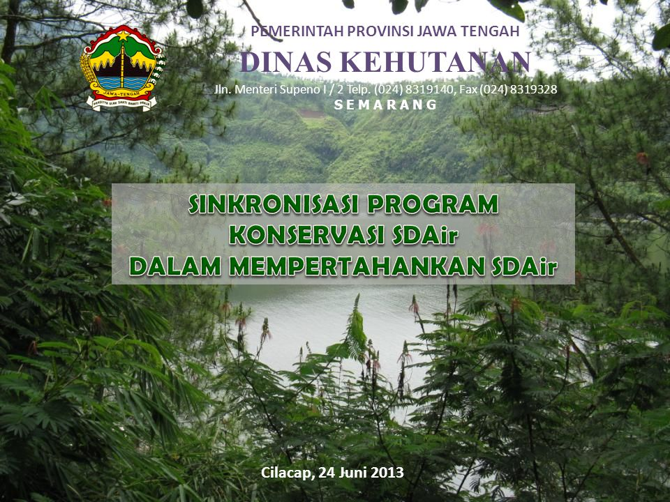 DINAS KEHUTANAN SINKRONISASI PROGRAM KONSERVASI SDAir
