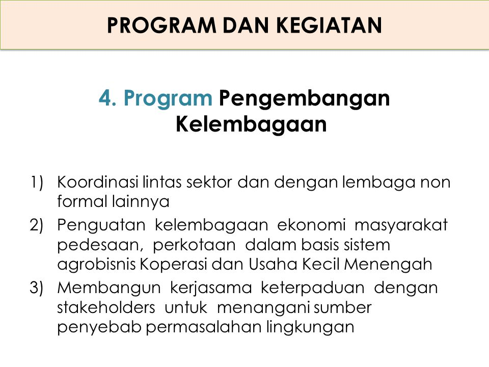 4. Program Pengembangan Kelembagaan