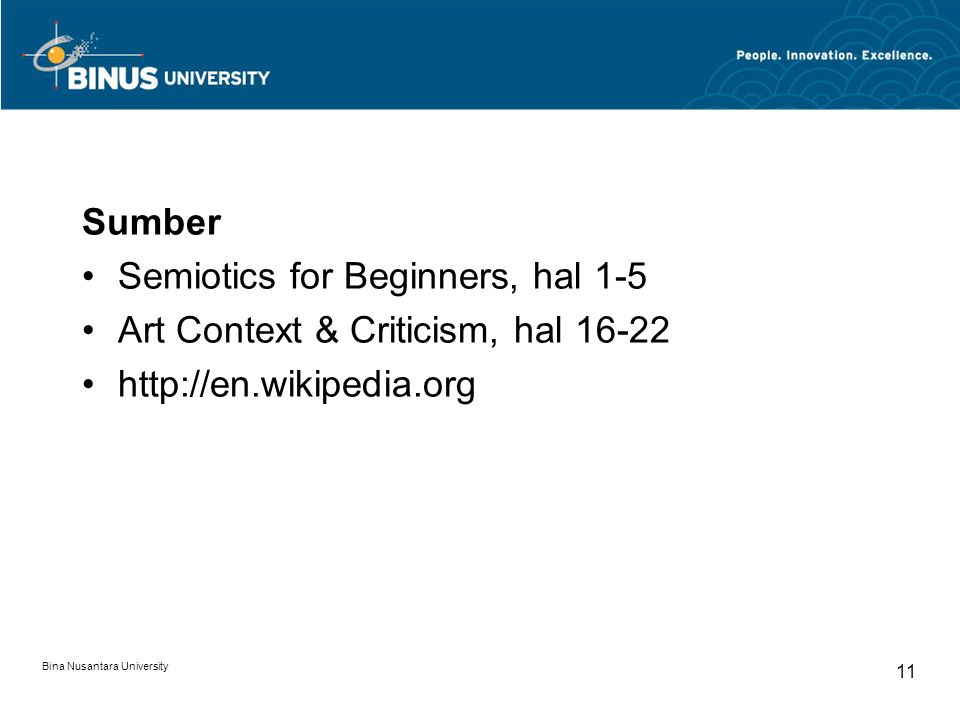 Semiotics for Beginners, hal 1-5 Art Context & Criticism, hal 16-22
