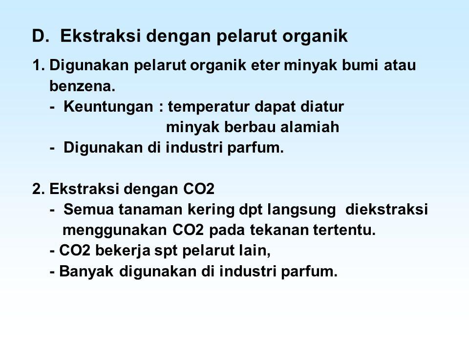 D. Ekstraksi dengan pelarut organik