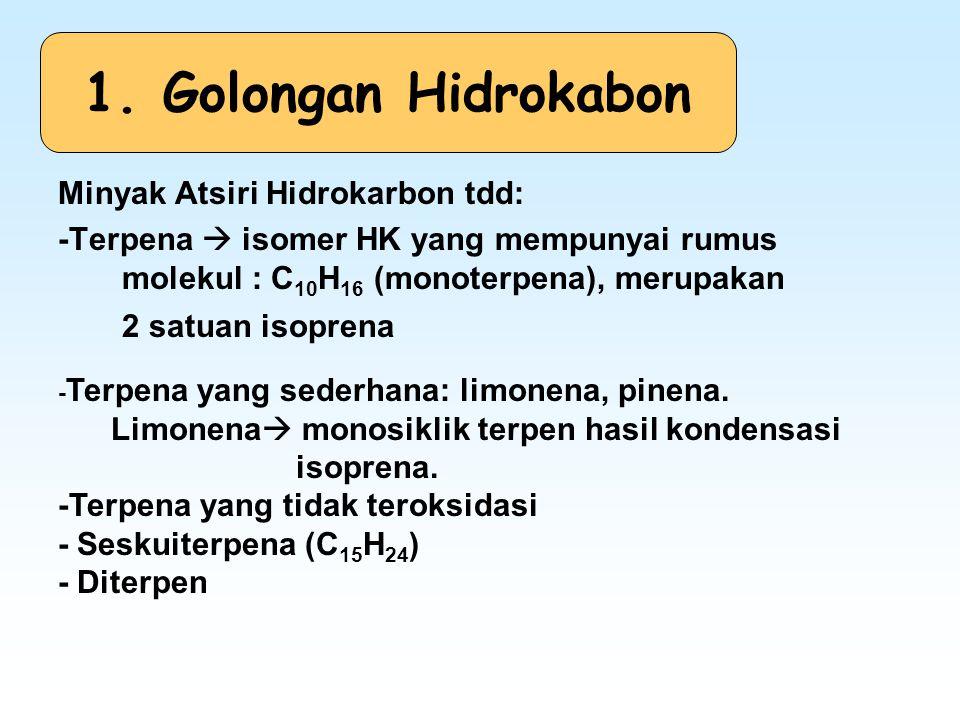 1. Golongan Hidrokabon Minyak Atsiri Hidrokarbon tdd: