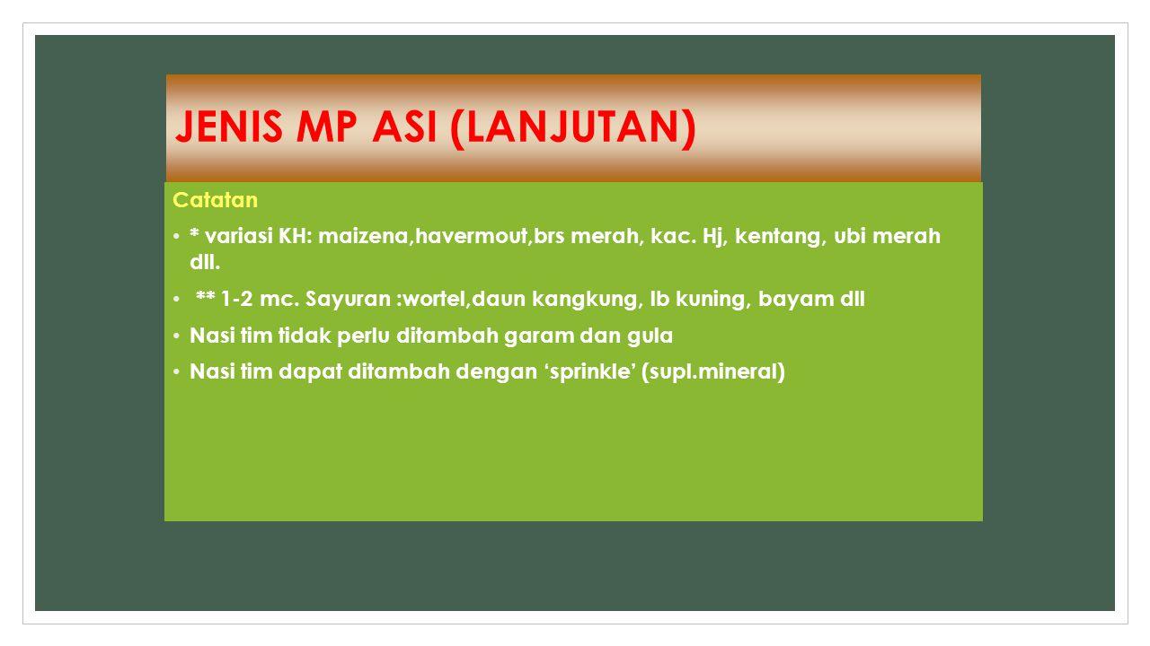 JENIS MP ASI (LANJUTAN)