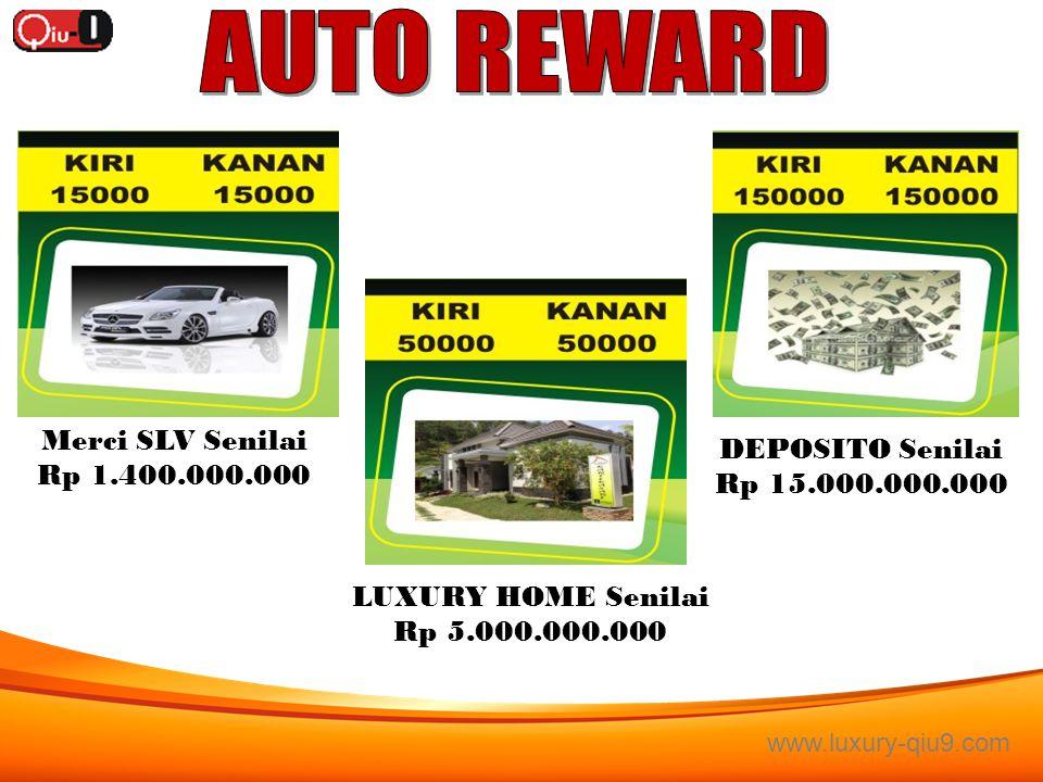 AUTO REWARD Merci SLV Senilai DEPOSITO Senilai Rp 1.400.000.000