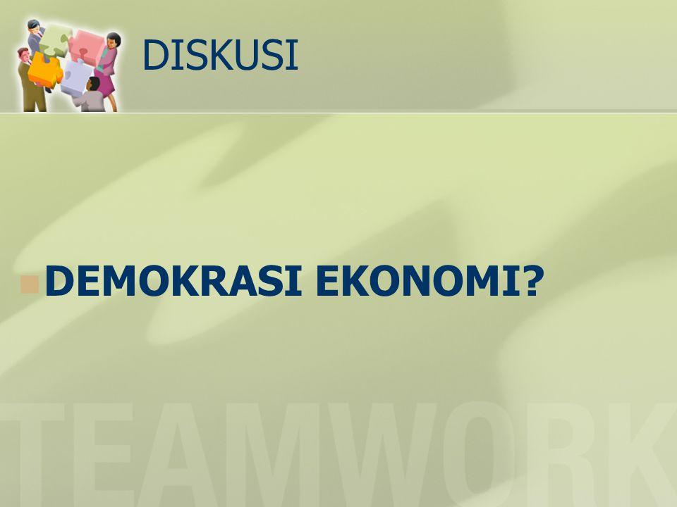 DISKUSI DEMOKRASI EKONOMI