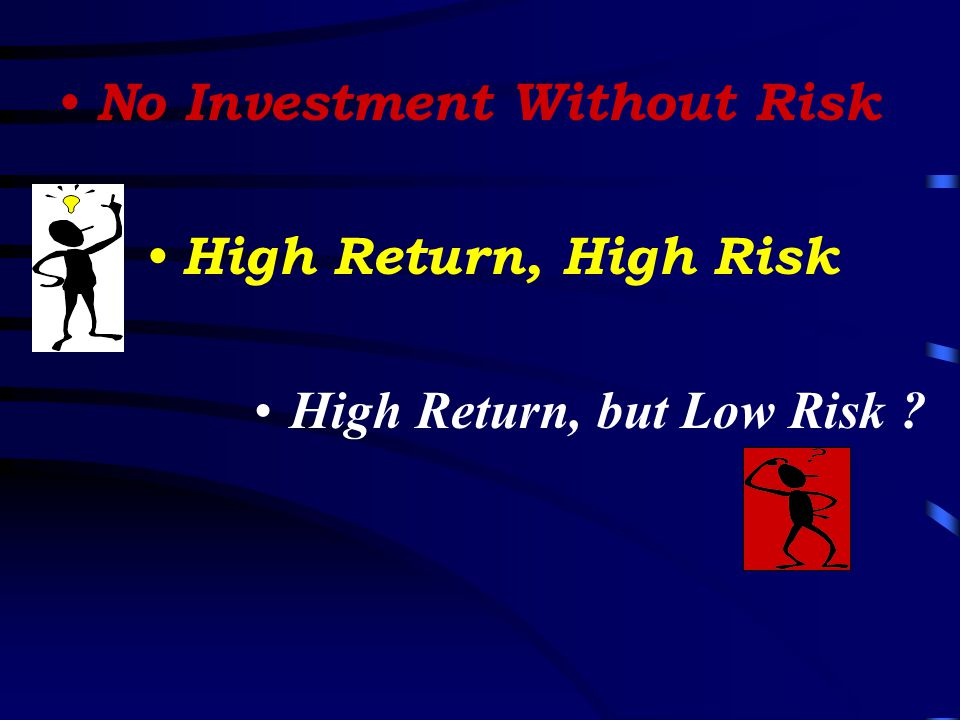 No Investment Without Risk