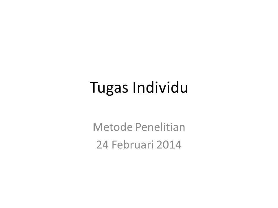 Metode Penelitian 24 Februari 2014