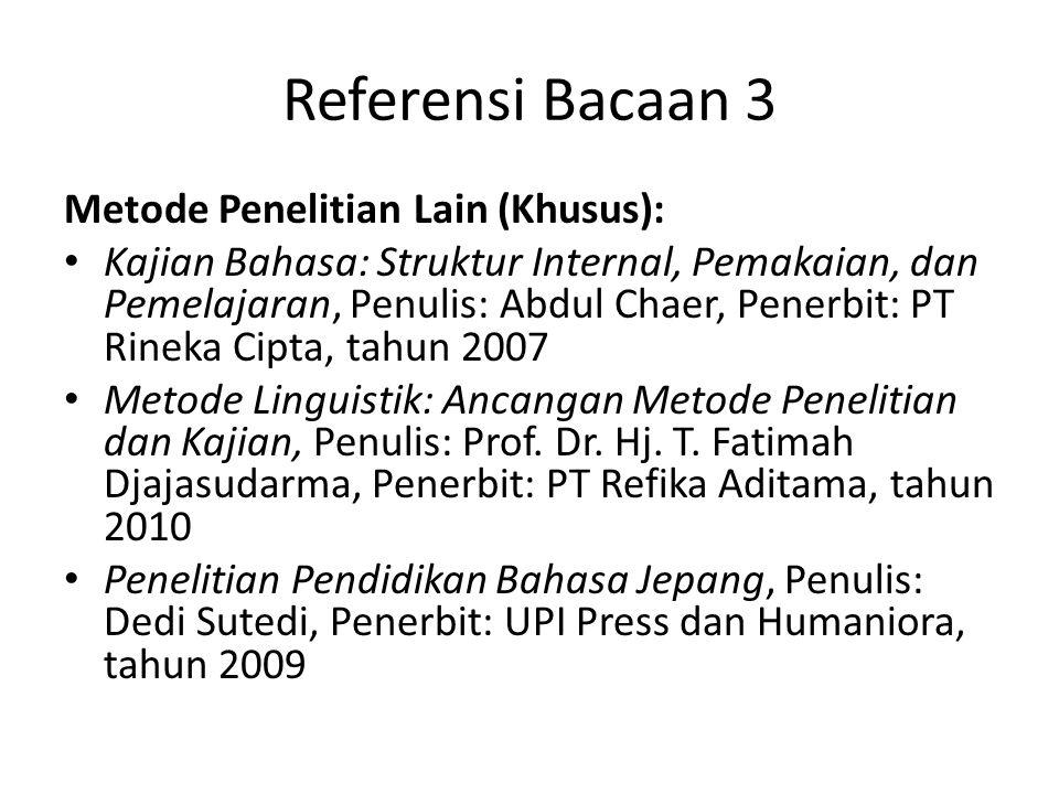 Referensi Bacaan 3 Metode Penelitian Lain (Khusus):