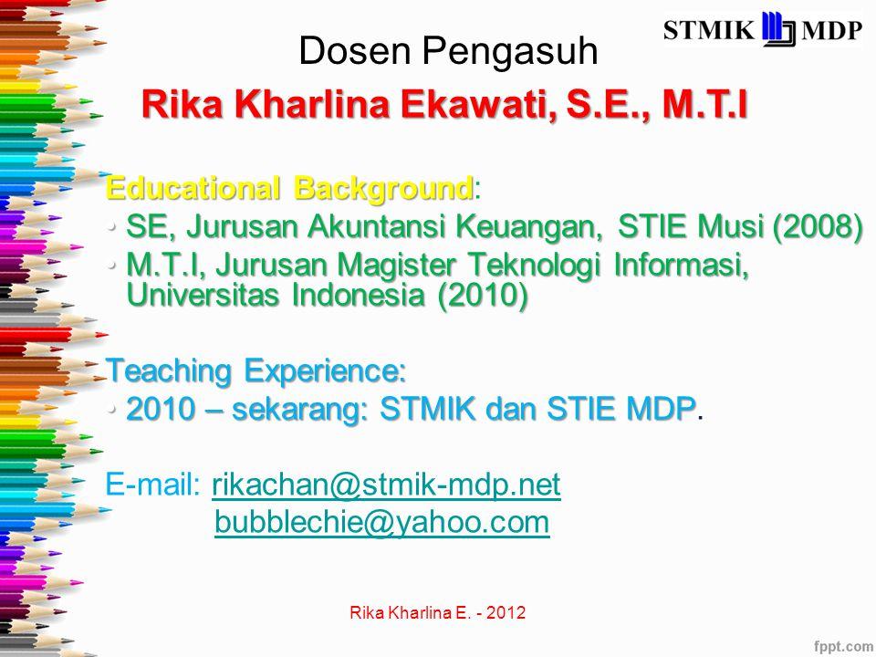 Rika Kharlina Ekawati, S.E., M.T.I