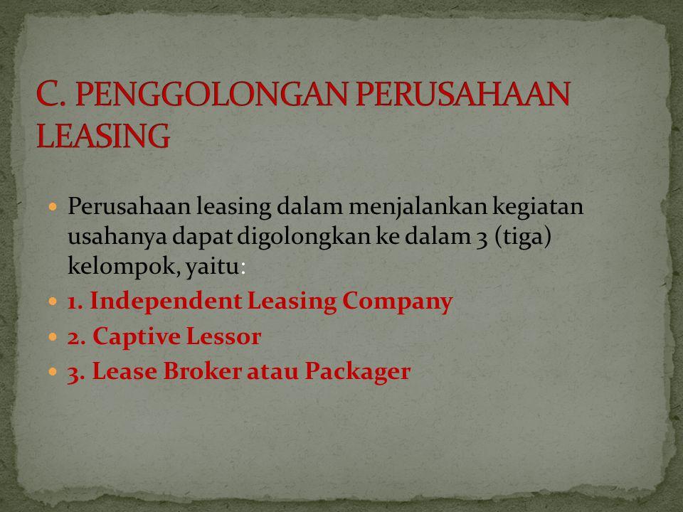 C. PENGGOLONGAN PERUSAHAAN LEASING