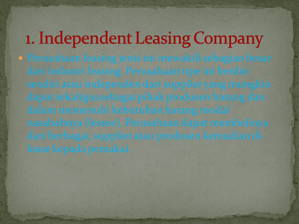 1. Independent Leasing Company