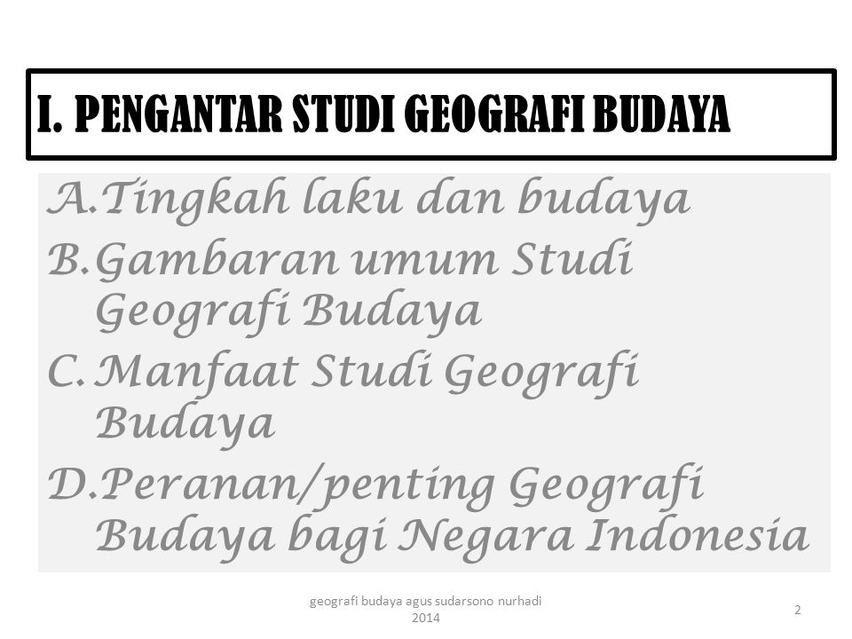 I. PENGANTAR STUDI GEOGRAFI BUDAYA