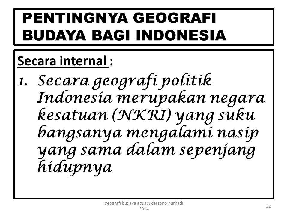 PENTINGNYA GEOGRAFI BUDAYA BAGI INDONESIA