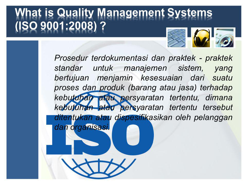 What is Quality Management Systems (ISO 9001:2008)