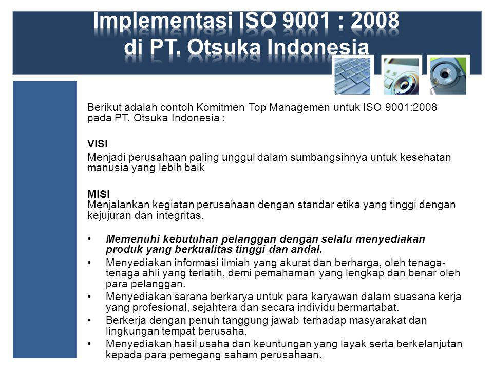Implementasi ISO 9001 : 2008 di PT. Otsuka Indonesia