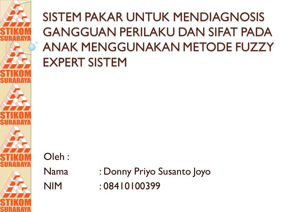 Oleh : Nama : Donny Priyo Susanto Joyo NIM : 08410100399