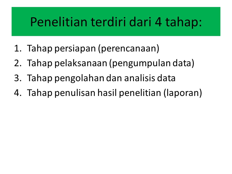 Penelitian terdiri dari 4 tahap: