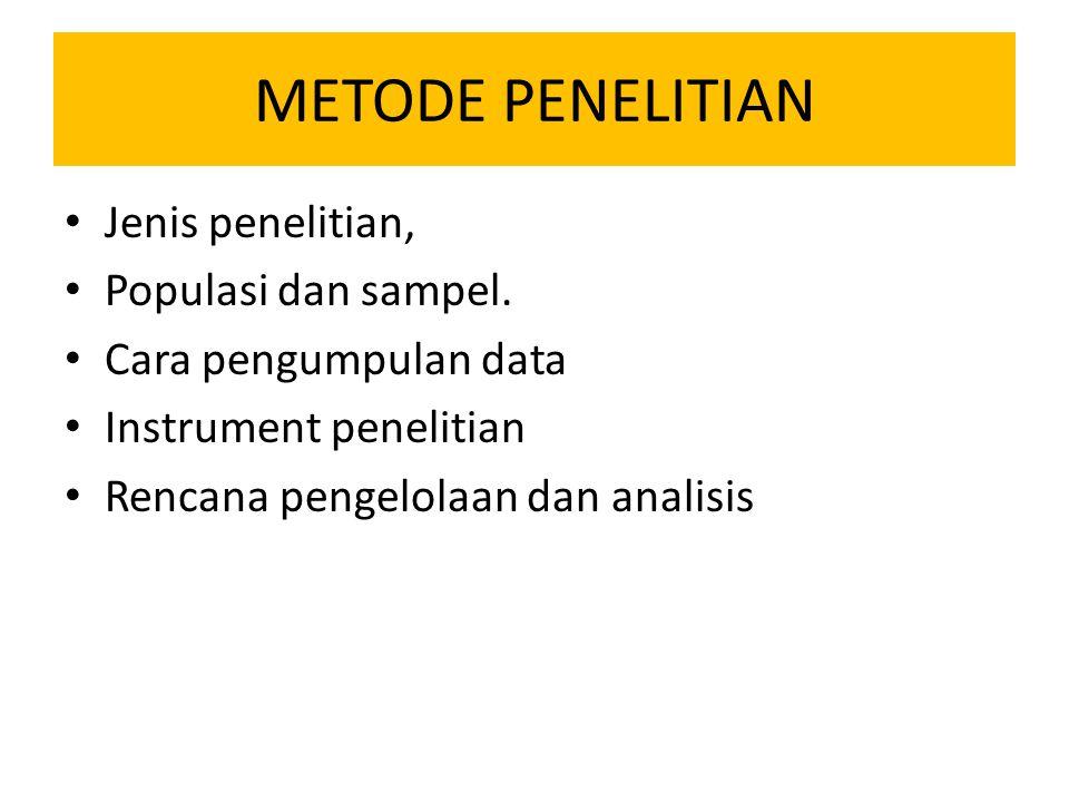 METODE PENELITIAN Jenis penelitian, Populasi dan sampel.