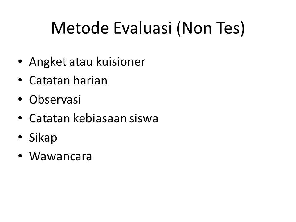 Metode Evaluasi (Non Tes)