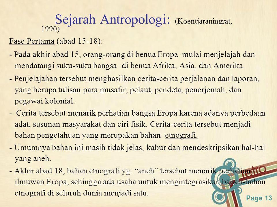 Sejarah Antropologi: (Koentjaraningrat, 1990)