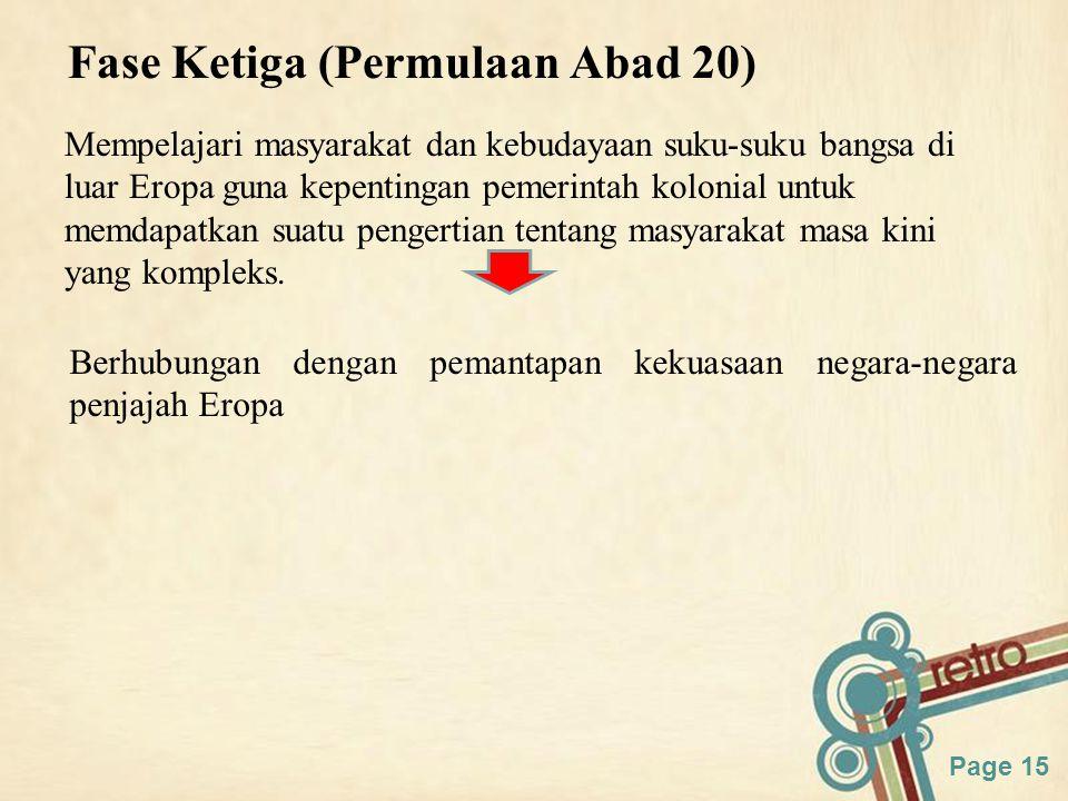 Fase Ketiga (Permulaan Abad 20)