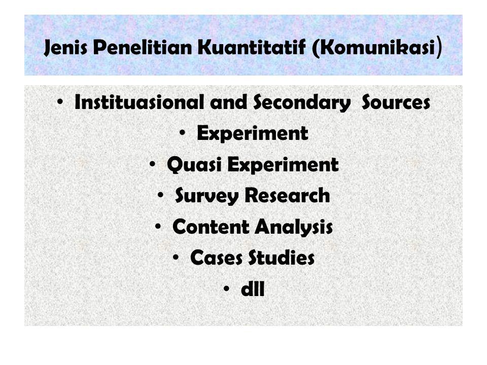 Jenis Penelitian Kuantitatif (Komunikasi)