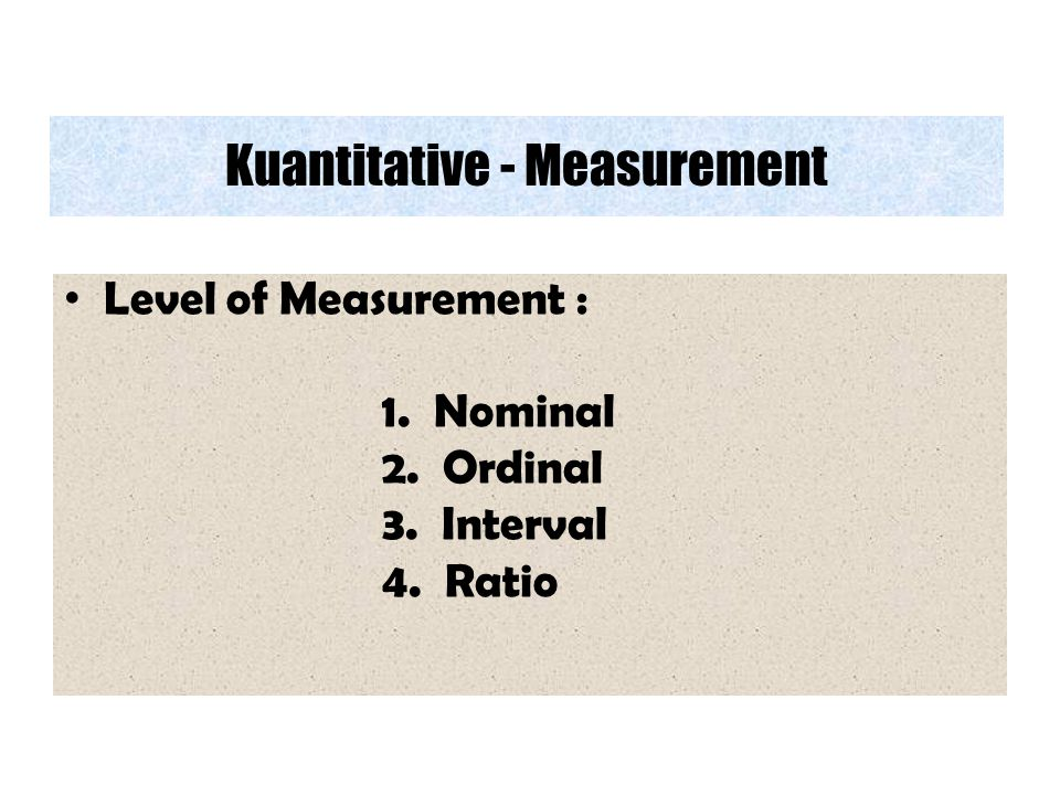 Kuantitative - Measurement