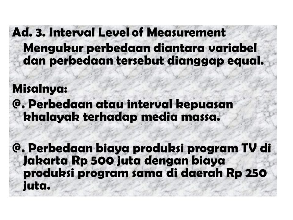 Ad. 3. Interval Level of Measurement