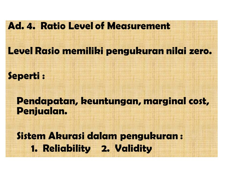 Ad. 4. Ratio Level of Measurement