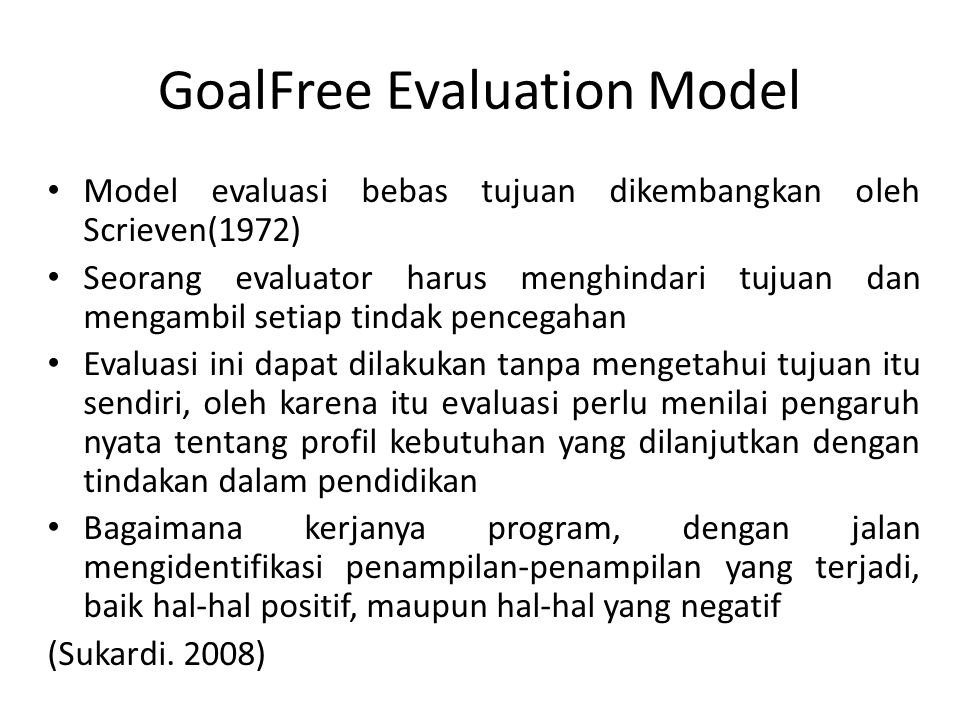 GoalFree Evaluation Model