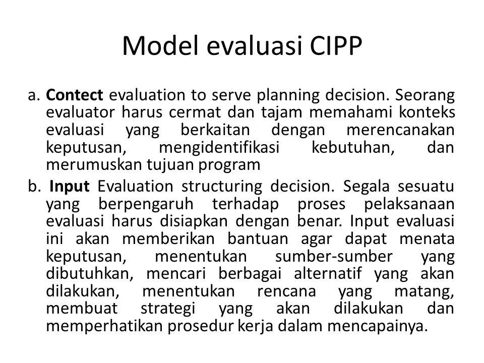 Model evaluasi CIPP