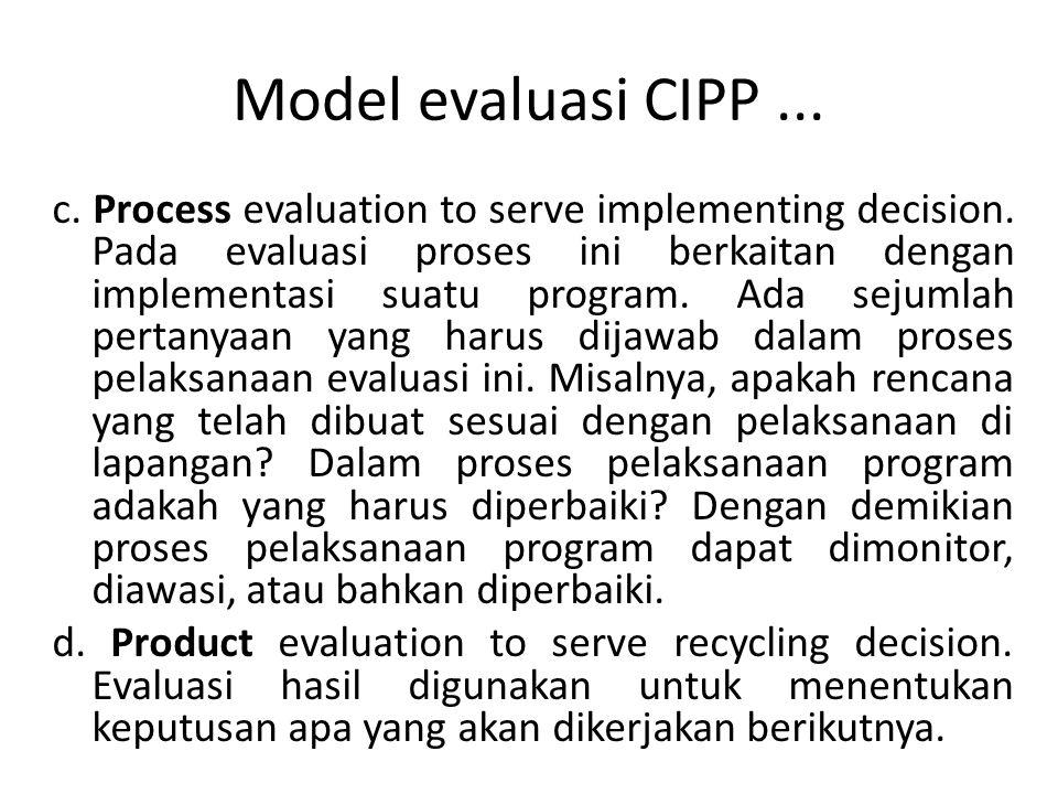 Model evaluasi CIPP ...