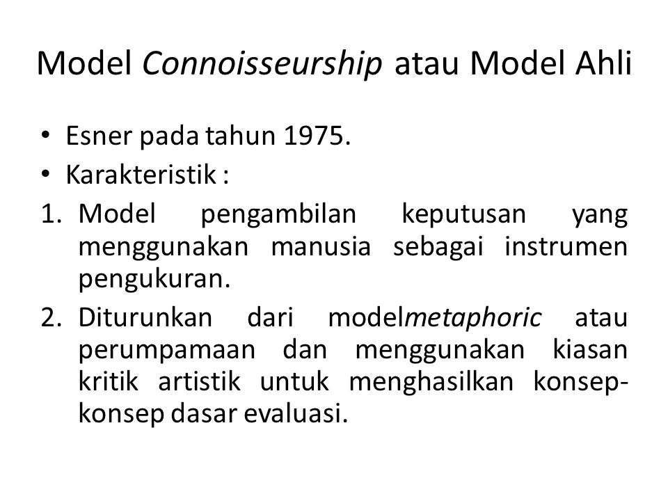 Model Connoisseurship atau Model Ahli