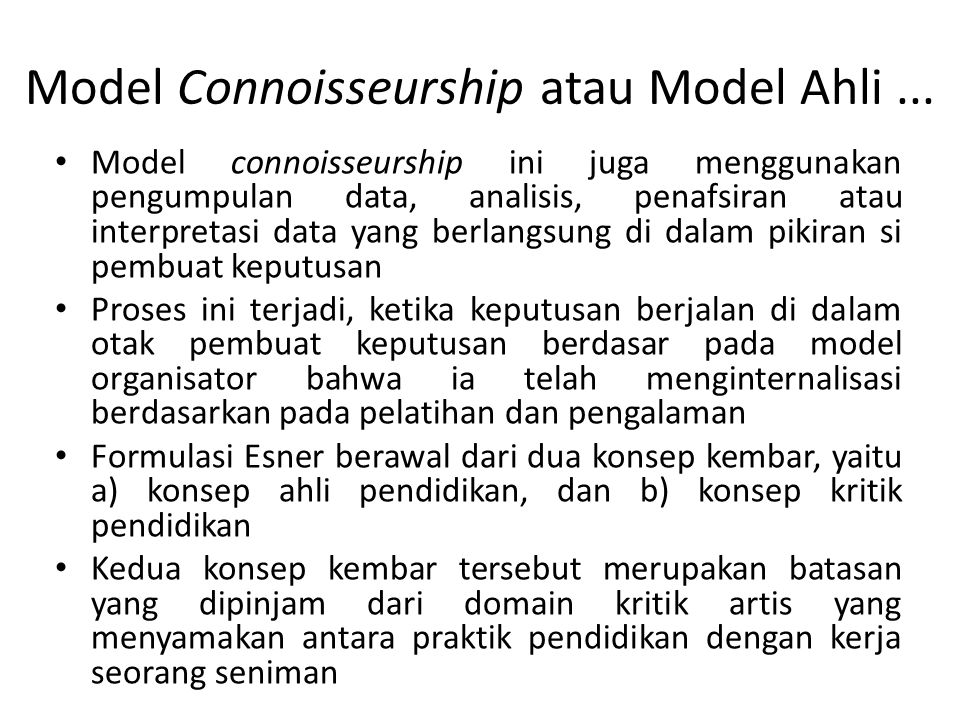 Model Connoisseurship atau Model Ahli ...