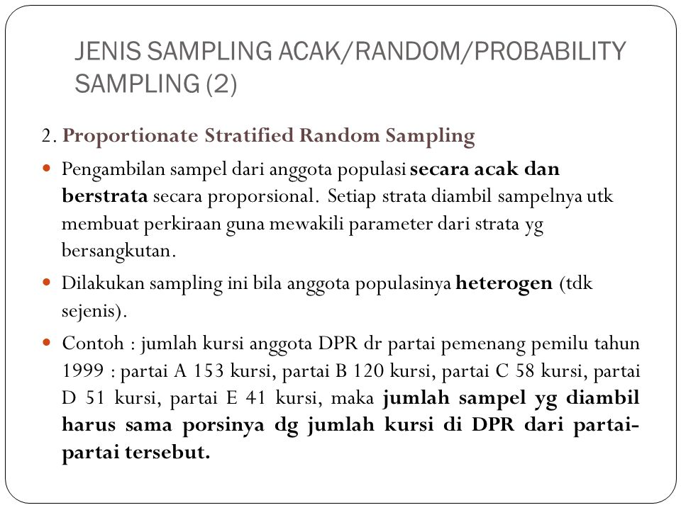 JENIS SAMPLING ACAK/RANDOM/PROBABILITY SAMPLING (2)