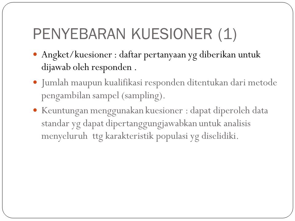 PENYEBARAN KUESIONER (1)