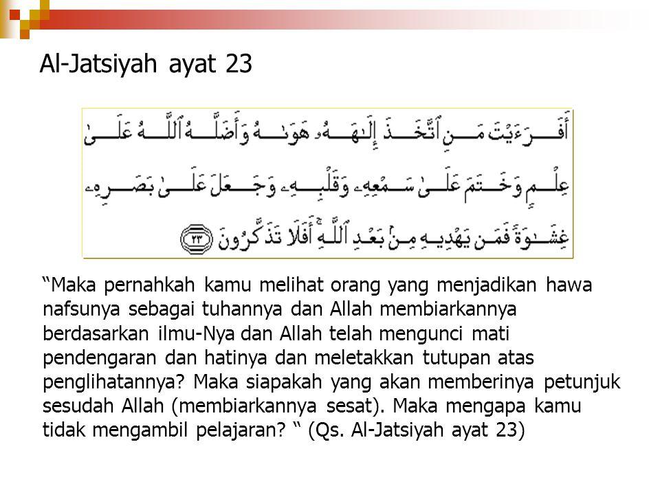 Al-Jatsiyah ayat 23