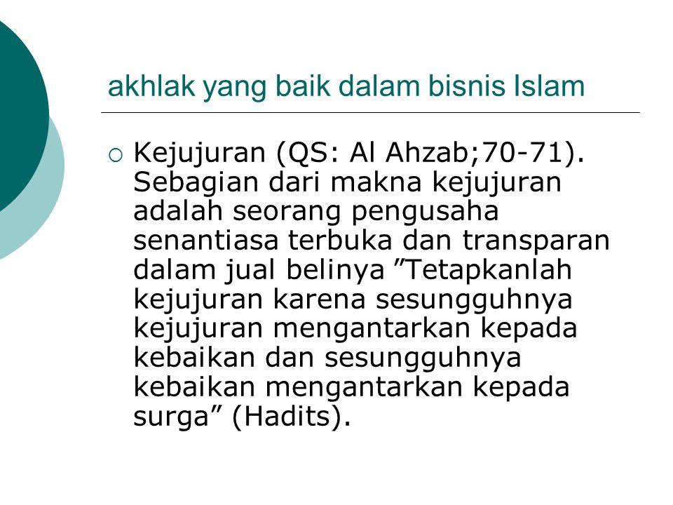 akhlak yang baik dalam bisnis Islam