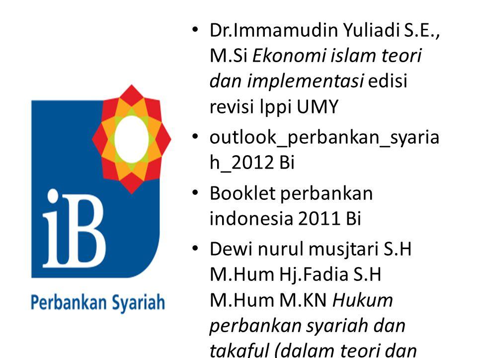REFERENSI Dr.Immamudin Yuliadi S.E., M.Si Ekonomi islam teori dan implementasi edisi revisi lppi UMY.