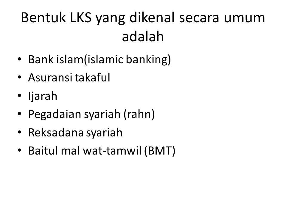 Bentuk LKS yang dikenal secara umum adalah