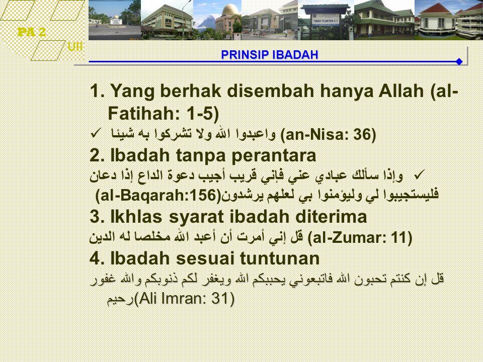 1. Yang berhak disembah hanya Allah (al-Fatihah: 1-5)